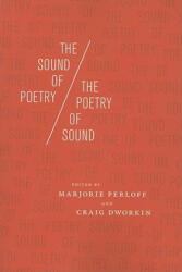 Sound of Poetry / the Poetry of Sound (ISBN: 9780226657431)