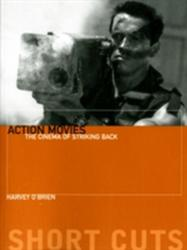Action Movies - The Cinema of Striking Back (ISBN: 9780231163316)