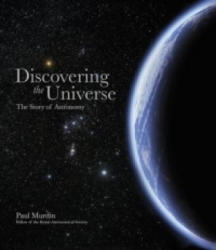 Discovering the Universe - The Story of Astronomy (ISBN: 9780233004426)
