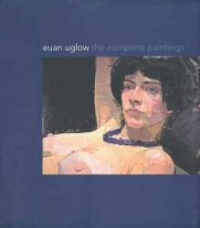 Euan Uglow - The Complete Paintings (ISBN: 9780300123494)