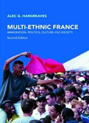 Multi-Ethnic France - Alec G. Hargreaves (ISBN: 9780415397834)