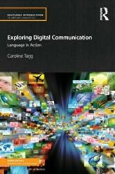 Exploring Digital Communication - Language in Action (ISBN: 9780415524933)