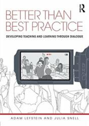 Better Than Best Practice (ISBN: 9780415618441)