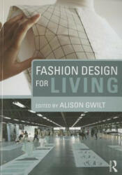 Fashion Design for Living (ISBN: 9780415717724)