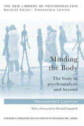 Minding the Body - The body in psychoanalysis and beyond (ISBN: 9780415718608)
