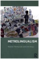 Metrolingualism (ISBN: 9780415831659)