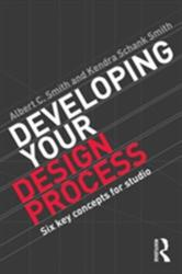 Developing Your Design Process (ISBN: 9780415840729)