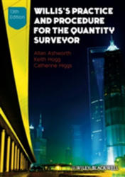Willis's Practice and Procedure for the Quantity Surveyor (ISBN: 9780470672198)