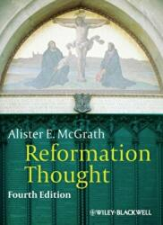Reformation Thought (ISBN: 9780470672815)
