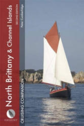 North Brittany and Channel Islands Cruising Companion (ISBN: 9780470988299)