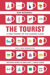 Tourist - A New Theory of the Leisure Class (ISBN: 9780520280007)