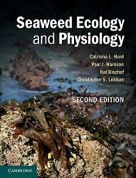 Seaweed Ecology and Physiology (ISBN: 9780521145954)