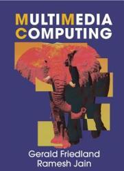 Multimedia Computing (ISBN: 9780521764513)