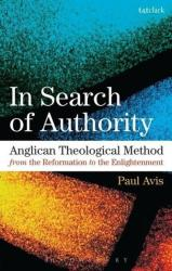 In Search of Authority - Anglican Theological Method from the Reformation to the Enlightenment (ISBN: 9780567026484)