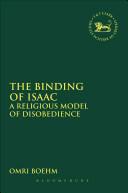 Binding of Isaac - Omri Boehm (ISBN: 9780567656933)