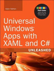 Universal Windows Apps with XAML and C# Unleashed (ISBN: 9780672337260)
