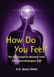 How Do You Feel? - A. D. Craig (ISBN: 9780691156767)