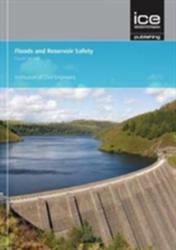 FLOODS & RESERVOIR SAFETY (ISBN: 9780727760067)