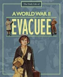 World War II Evacuee (ISBN: 9780750255646)