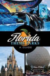 Florida Theme Parks (ISBN: 9780764343339)