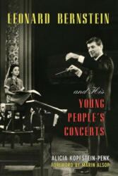 Leonard Bernstein and His Young People's Concerts (ISBN: 9780810888494)