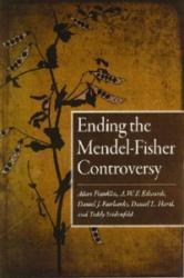 Ending the Mendel-Fisher Controversy (ISBN: 9780822959861)