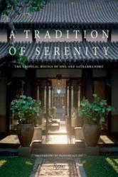 Serene Oases - The Tropical Houses of Ong-ard Architects (ISBN: 9780847844876)