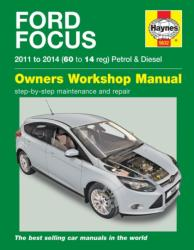 Ford Focus Petrol & Diesel (11 - 14) 60 To 14 - Mark Storey (ISBN: 9780857336323)