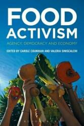 Food Activism - Agency, Democracy and Economy (ISBN: 9780857858337)
