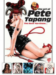 Art of Pete Tapang - The Devil You Know (ISBN: 9780865622333)