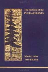 Problem of the Puer Aeternus (ISBN: 9780919123885)