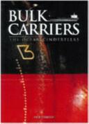 Bulk Carriers - The Ocean Cinderellas (ISBN: 9780958253567)