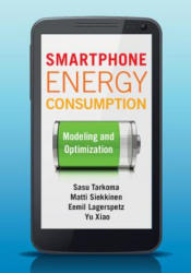 Smartphone Energy Consumption - Modeling and Optimization (ISBN: 9781107042339)