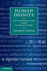 Human Dignity - Aharon Barak, Daniel Kayros (ISBN: 9781107462069)