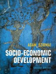 Socio-Economic Development - Adam Szirmai (ISBN: 9781107624498)