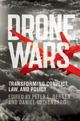 Drone Wars - Transforming Conflict, Law, and Policy (ISBN: 9781107663381)
