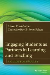 Engaging Students as Partners in Learning and Teaching - A Guide for Faculty (ISBN: 9781118434581)