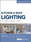 Kitchen and Bath Lighting - Concept, Design, Light (ISBN: 9781118454541)