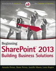 Beginning SharePoint 2013 (ISBN: 9781118495896)