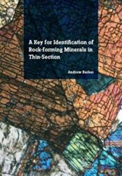 Key for Identification of Rock-Forming Minerals in Thin Section (ISBN: 9781138001145)