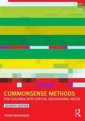 Commonsense Methods for Children with Special Educational Needs (ISBN: 9781138022522)
