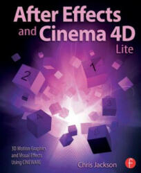 After Effects and Cinema 4D Lite - Chris Jackson (ISBN: 9781138777934)