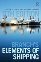 Branch's Elements of Shipping - Alan Edward Branch (ISBN: 9781138786684)