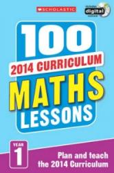 100 Maths Lessons: Year 1 (ISBN: 9781407127712)
