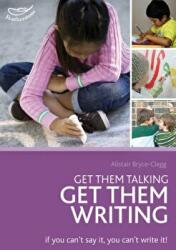 Get Them Talking - Get Them Writing (ISBN: 9781408163924)