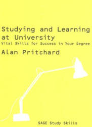 Studying and Learning at University - Vital Skills for Success in Your Degree (ISBN: 9781412929639)