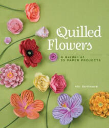 Quilled Flowers (2012)