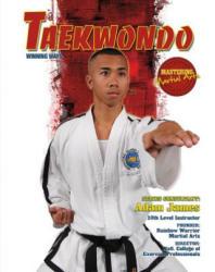 Taekwondo: Winning Ways - Adam James (ISBN: 9781422232453)