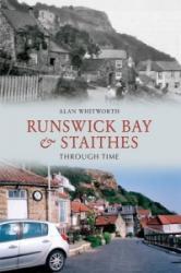 Runswick Bay & Staithes Through Time (ISBN: 9781445605937)