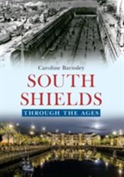 South Shields (ISBN: 9781445641072)